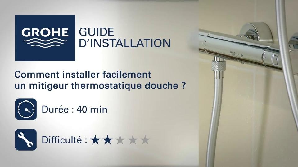 guide dinstallation installer un mitigeur thermostatique douche grohe - Schema Montage Robinet Grohe