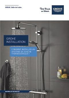comment installer un systeme de douche tuto grohe. Black Bedroom Furniture Sets. Home Design Ideas