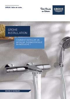 Comment installer un thermostatique bain douche tuto grohe - Demonter mitigeur thermostatique douche ...