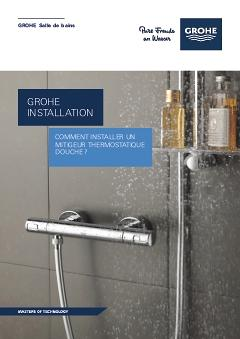 Comment installer un thermostatique douche tuto grohe - Comment demonter un robinet mitigeur ...