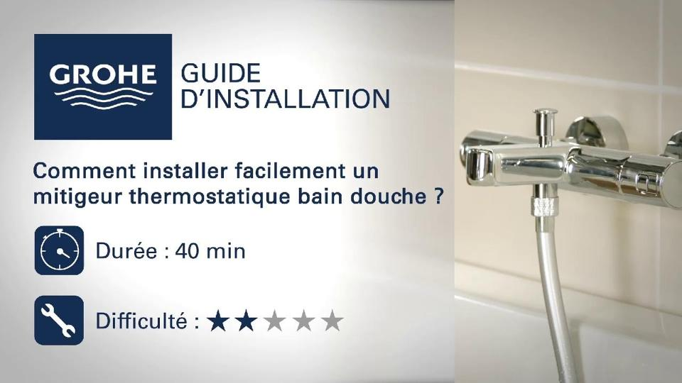 ment installer un thermostatique bain douche Tuto