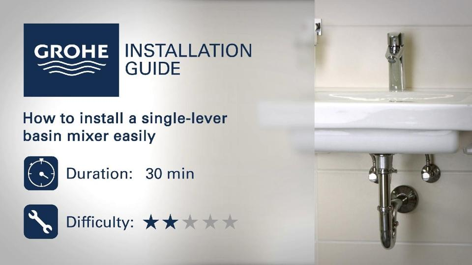 Installation guide - Install a single-lever basin mixer | GROHE