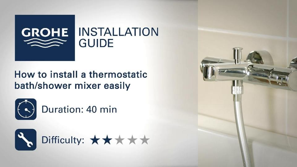 Installation guides - Install a thermostatic bath/shower mixer | GROHE