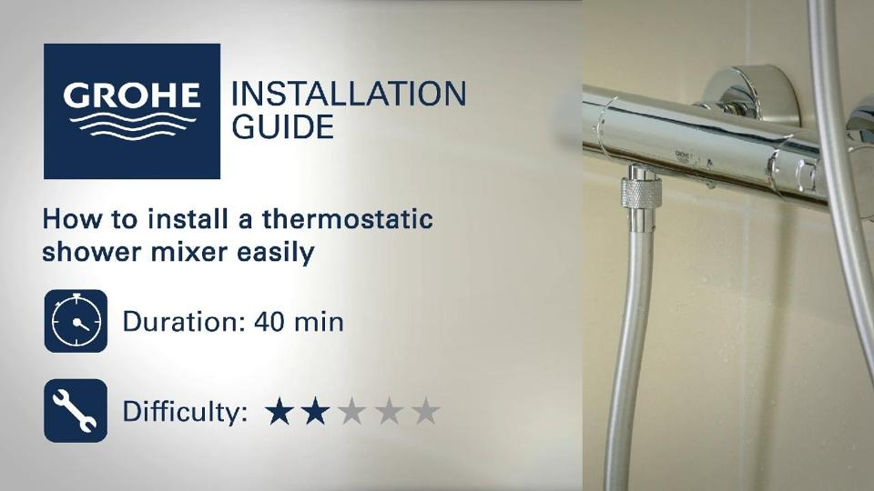 Installation Guide   Install A Thermostatic Shower Mixer | GROHE
